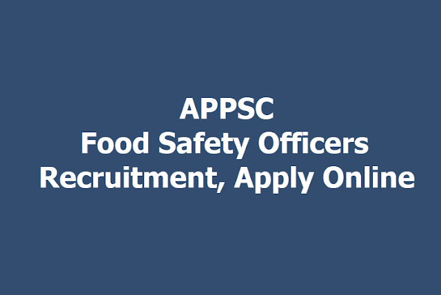 APPSC Food Safety Officers