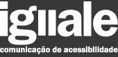 IGUALE - Comunicação de Acessibilidade