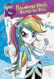 My Little Pony Equestria Girls: Rainbow Dash Brings the Blitz Books