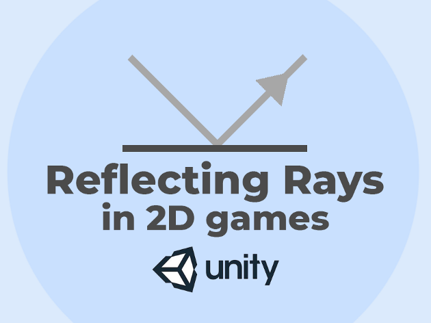 Reflecting Rays in 2D game - Knowledge Scoops