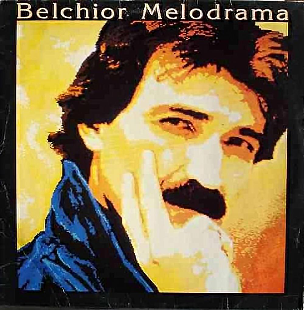 Belchior - Melodrama [1987]