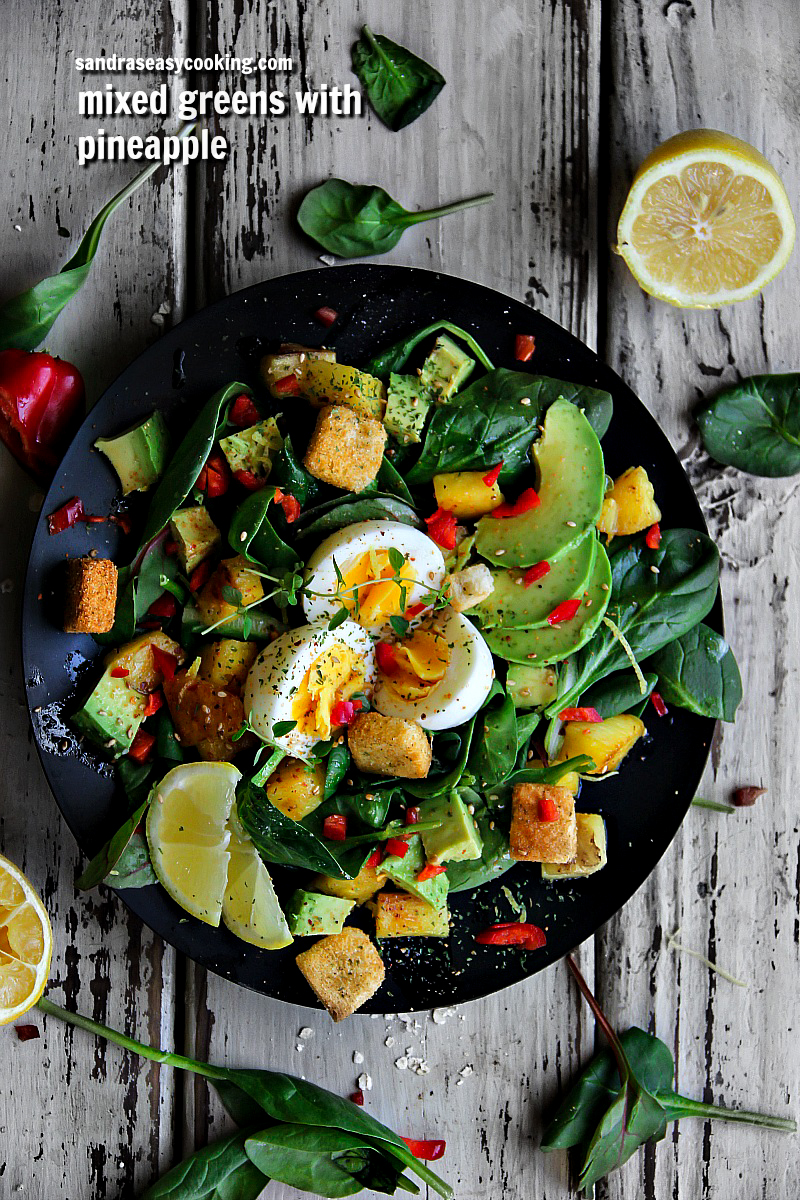 Delicious salad idea: Mixed Greens Salad with Pineapple - for more recipes visit my blog sandraseasycooking.com #recipe