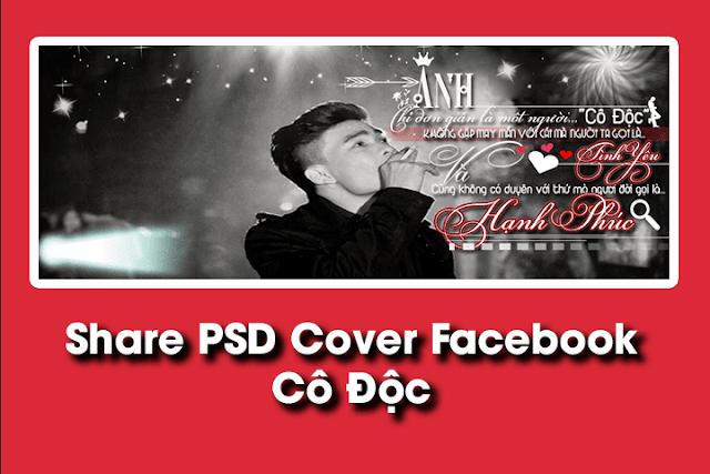 PSD Cover Facebook - Cô Độc