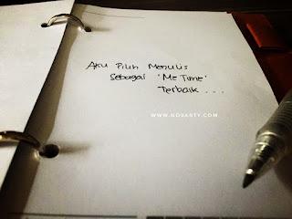 Menulis, me time