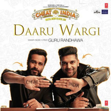 Daaru Wargi - Cheat India (2019)