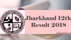 JAC Result 2018, JAC Ranchi 12th Results 2018, JAC 12th Results 2018, Jharkhand 12th Results 2018