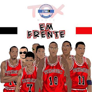 Trx Music - Em Frente (2018) [DOWNLOAD]