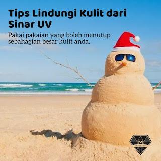 Tips Lindungi Kulit Dari Sinar UV