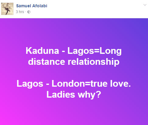 Lol. See what this guy wrote about long distance relationships