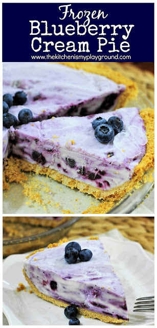 Frozen Blueberry Cream Pie ~ Love fresh blueberries, frozen treats, and the ease of make-ahead desserts? Enjoy this beautifully swirled frozen cream pie! #blueberrypie #blueberrycreampie #blueberries #freshblueberries #creampie   www.thekitchenismyplayground.com