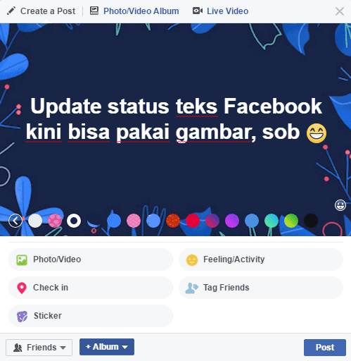 pernah mengulas perihal status teks Facebook dengan latar belakang yang berwarna Cara Membuat Status Facebook dengan Background Gambar