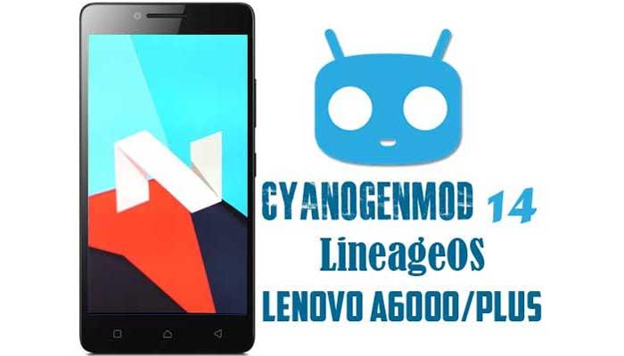 Cara Pasang ROM CM14 LineageOS Pada Lenovo A6000/Plus