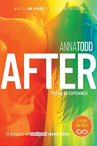 After – Depois da esperança - Anna Todd