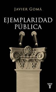 """""""Ejemplaridad pública"""" - Javier Gomá"""