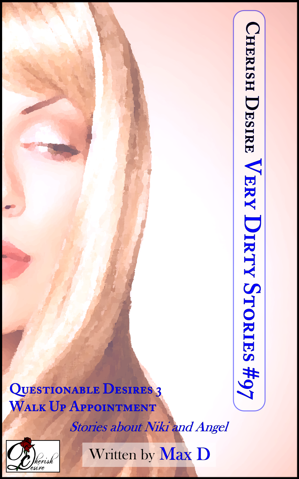 Cherish Desire: Very Dirty Stories #97, Max D, erotica