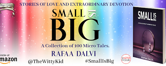 Book Review: Small is Big- by Rafaa Dalvi | Serenely Rapt