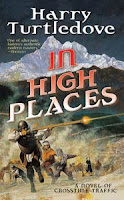 book cover of In High Places by Harry Turtledove published by Tom Doherty Tor