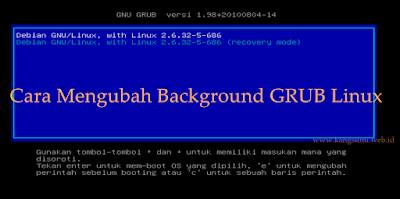 Cara Mengubah Background GRUB Linux dengan Gambar