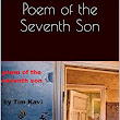 New Work: Poem of the Seventh Son--Just Published