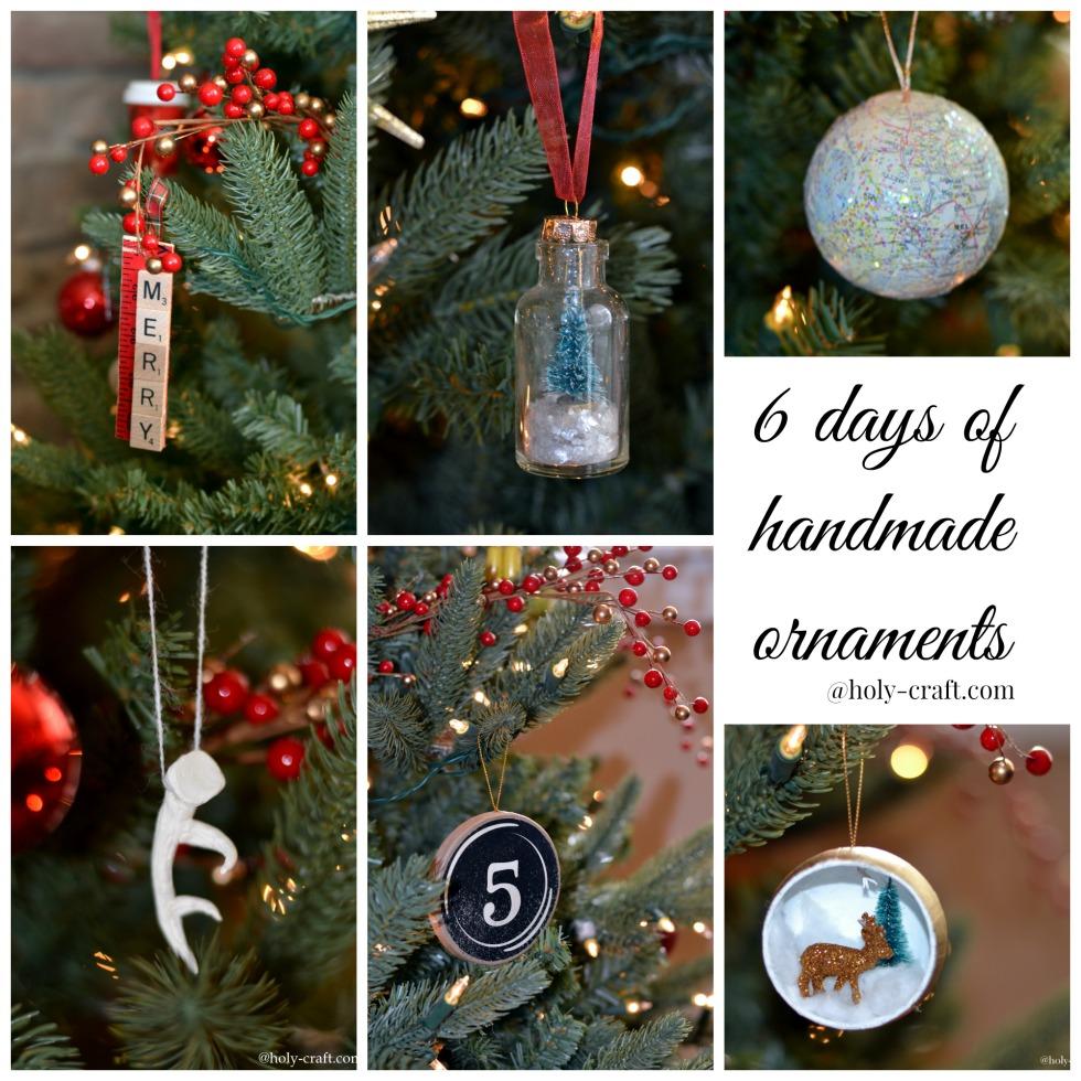 six days of handmade ornaments