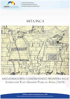 Mita Inca: Amojonadores construyendo frontera Inca