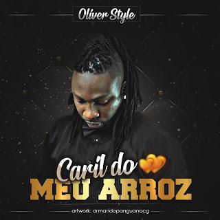 Oliver Style - Caril do Meu Arroz (prod. by Mr. Dino)
