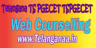 Telangana TS PGECET TSPGECET 2017 Web Counselling