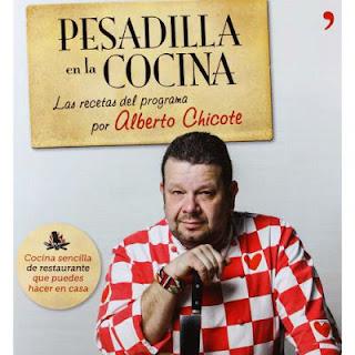 Pesadilla en la cocina: Las recetas de Alberto Chicote - Alberto Chicote