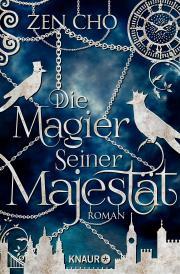 Deutsches Cover Die Magier Seiner Majestät von Zen Cho