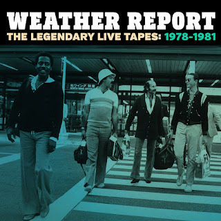 Weather Report - 2015 - The Legendary Live Tapes: 1978-1981