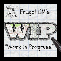 Frugal GM Work-In-Progress: The Humid Harvest