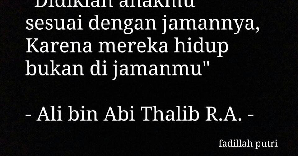 Ali Bin Abi Thalib Quotes Anak