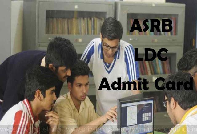 ASRB LDC Admit Card