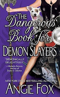 Book cover of The Dangerous Book for Demon Slayers by Angie Fox