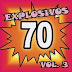 EXPLOSIVOS 70 - VOL 3
