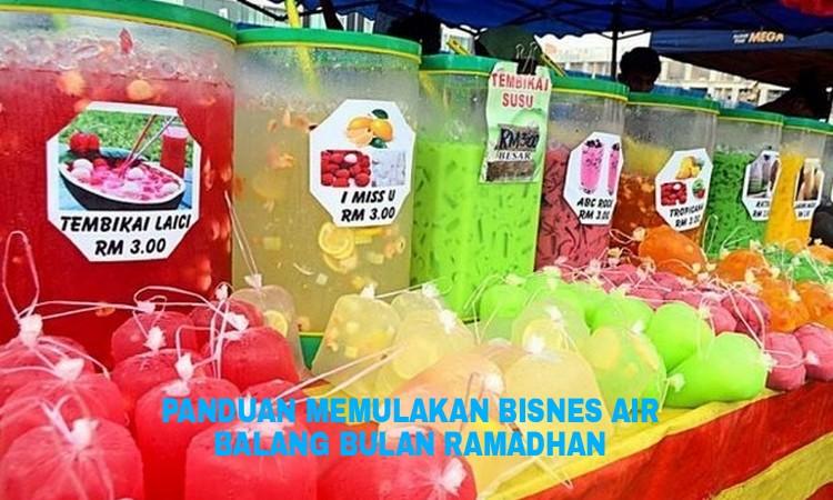 Panduan Memulakan Bisnes Air Balang di Bulan Ramadhan