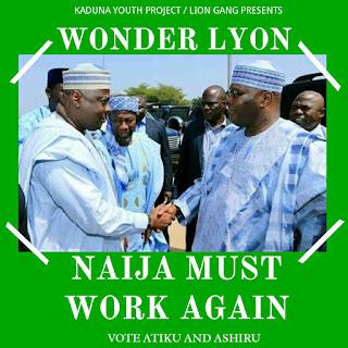 Wonder Lyon - 'Naija Must Work Again'