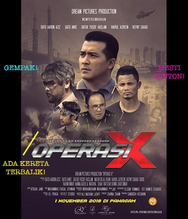 Pengalaman Menonton Filem gempak 2108 Operasi X