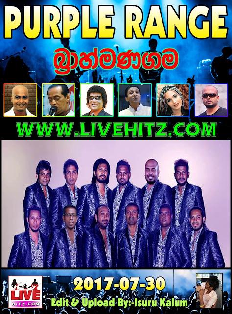 PURPLE RANGE LIVE IN BRAHMANAGAMA 2017-07-30
