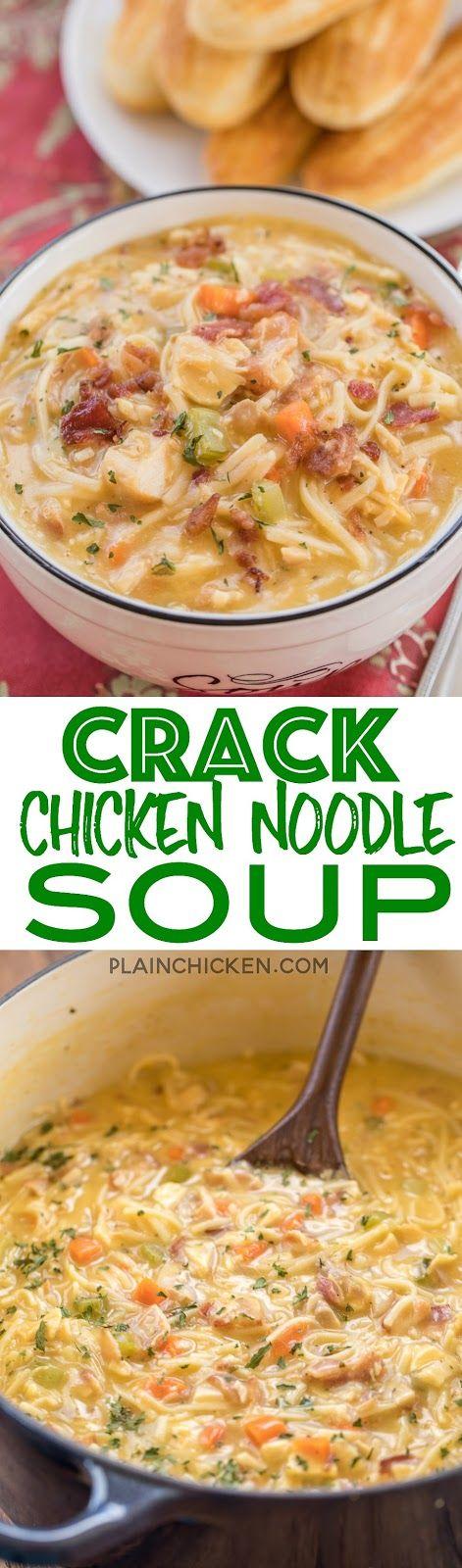 CRACK CHICKEN NOODLE SOUP RECIPES
