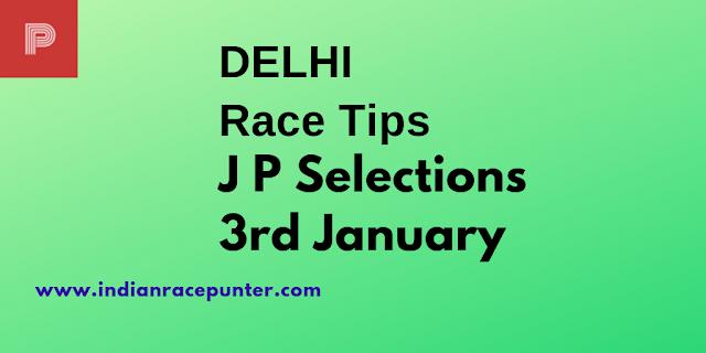 Delhi Race Tips 3rd January, India Race Com, Indiaracecom