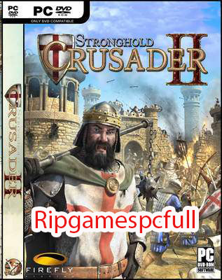 Download Stronghold 2 Crusader RIP PC Games