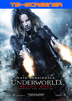 Underworld: Guerras de sangre (Underworld 5) (2016) TS-Screener