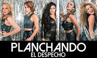 PLANCHANDO EL DESPECHO  2017