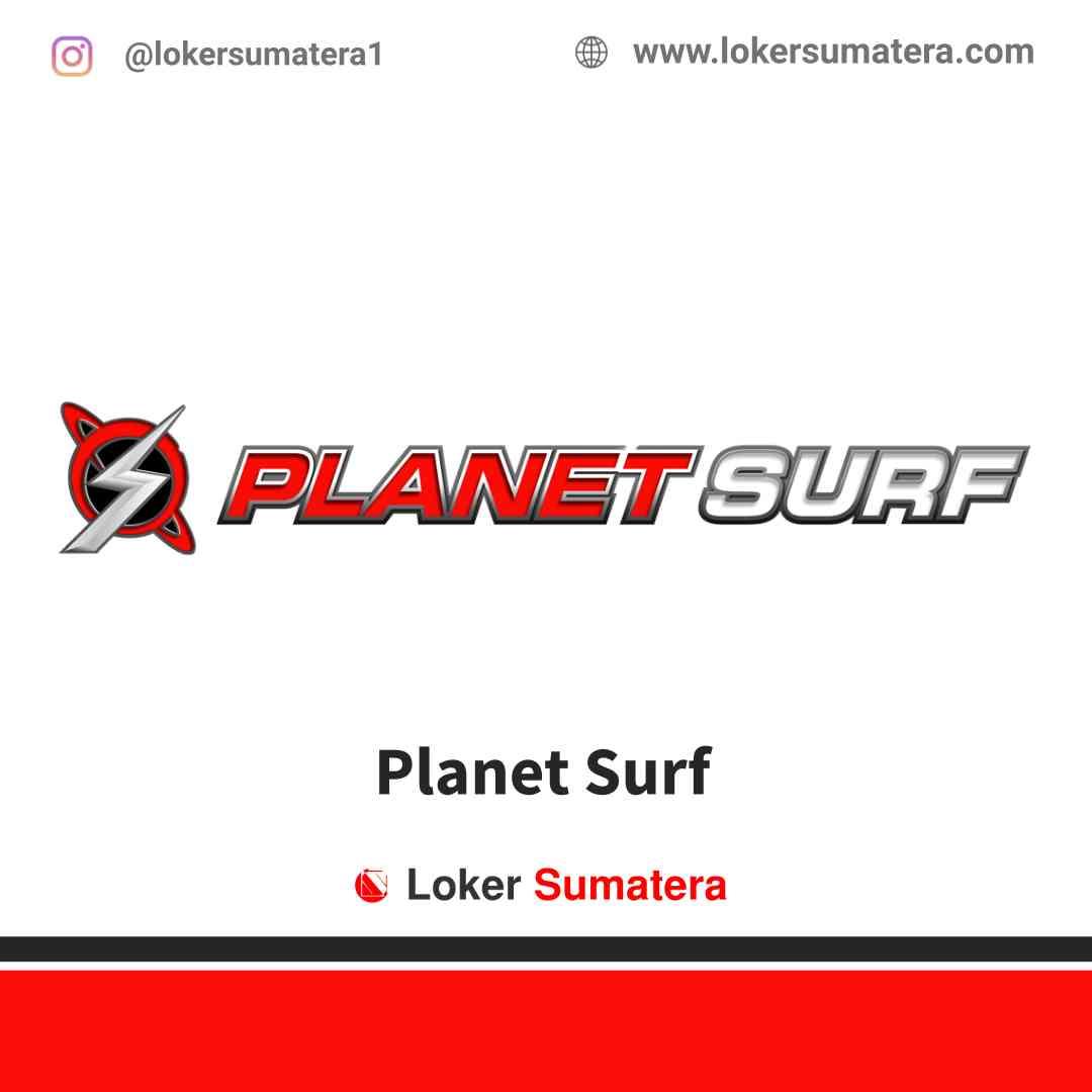 Lowongan Kerja Banda Aceh, Planet Surf Juli 2021