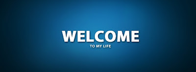 Welcome To My Life Facebook Cover Photo - كفرات وأغلفة فيس بوك 2018