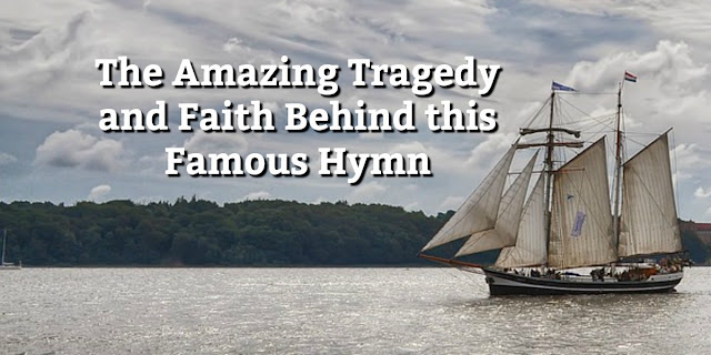 Don't miss the story behind this famous hymn. It is tragic, beautiful, and inspiring. #Hymn #BibleLoveNotes #Biblestudy