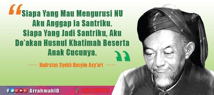 #HarlahNU92 Begini Dulu Doa Hadratus Syekh Hasyim Asy'ari untuk NU