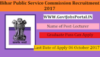 Bihar Public Service Commission Recruitment 2017– Lecturer