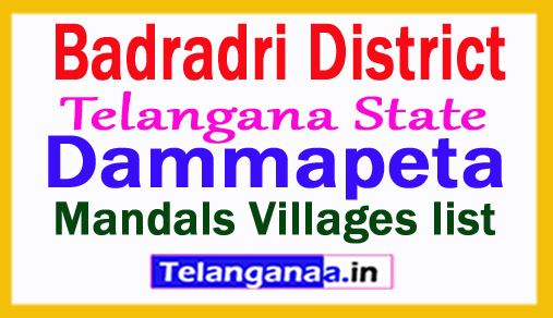 Dammapeta Mandal Villages in Badradri Kothagudem District Telangana